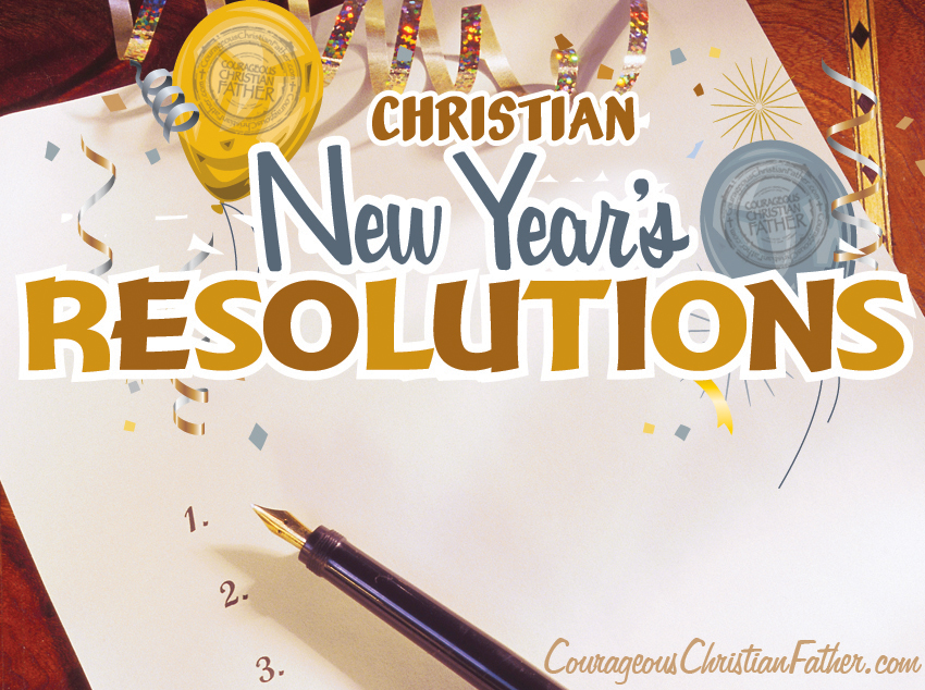 Christian New Year's Resolutions