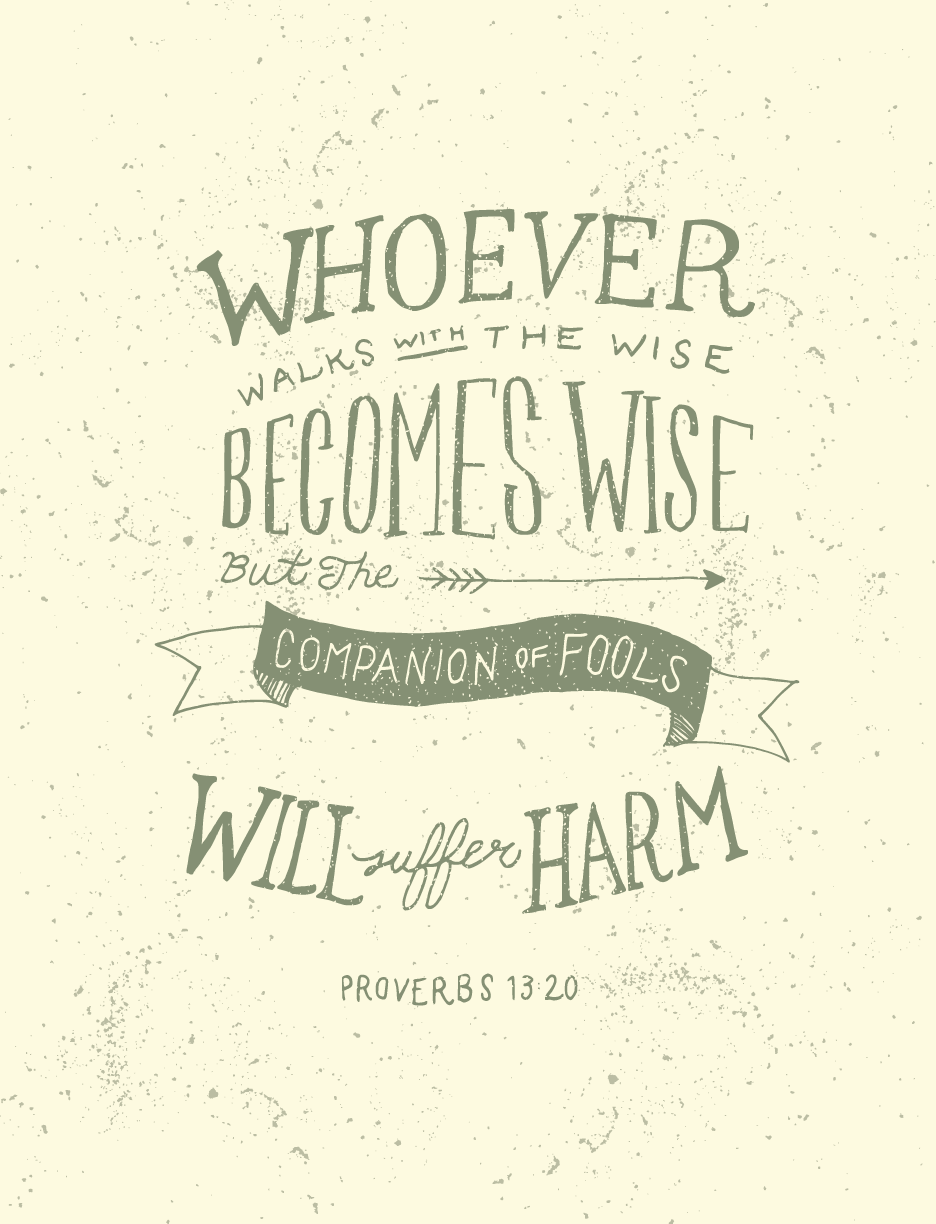 www.courageouschristianfather.com/wp-content/uploads/2014/10/proverbs13-20.png