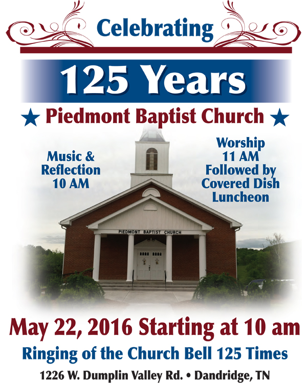 Piedmont Baptist Church 125th Anniversary