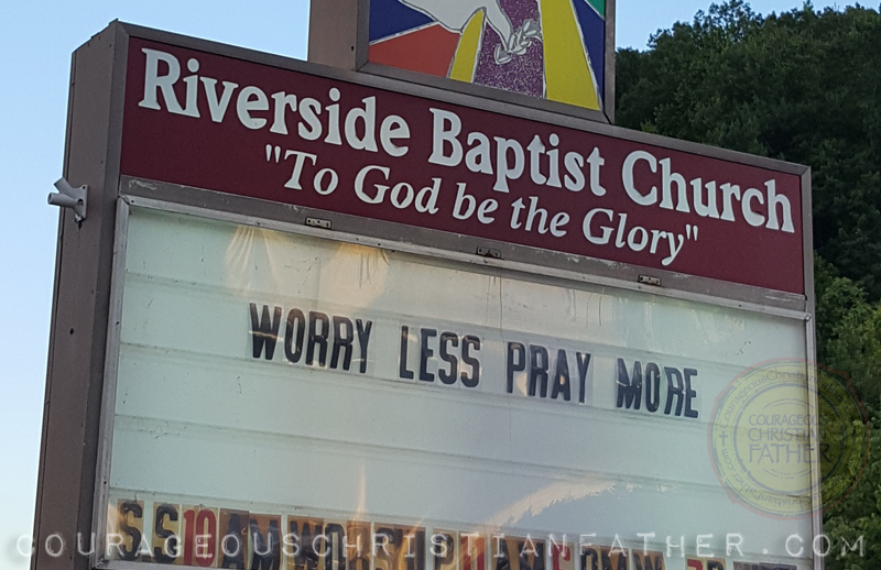 Worry Less Pray More Riverside Baptist Church - Pineville, KY (Church Sign)