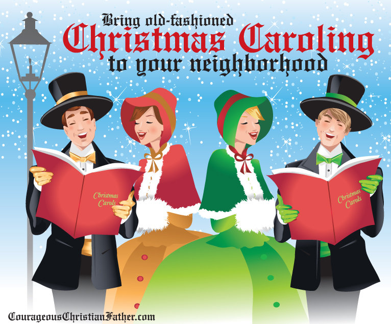 Bring old-fashioned Christmas caroling to your neighborhood