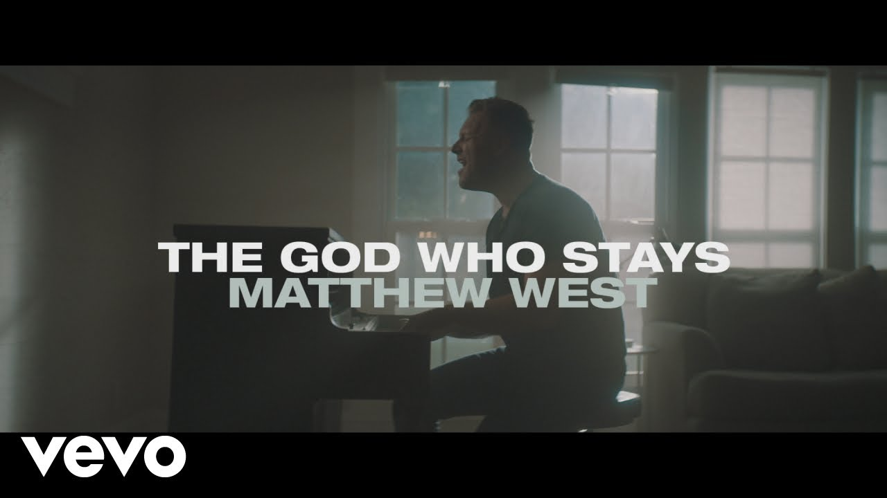 The God Who Stays by Matthew West is this Week's Christian Music Monday. #GodWhoStays #MatthewWest