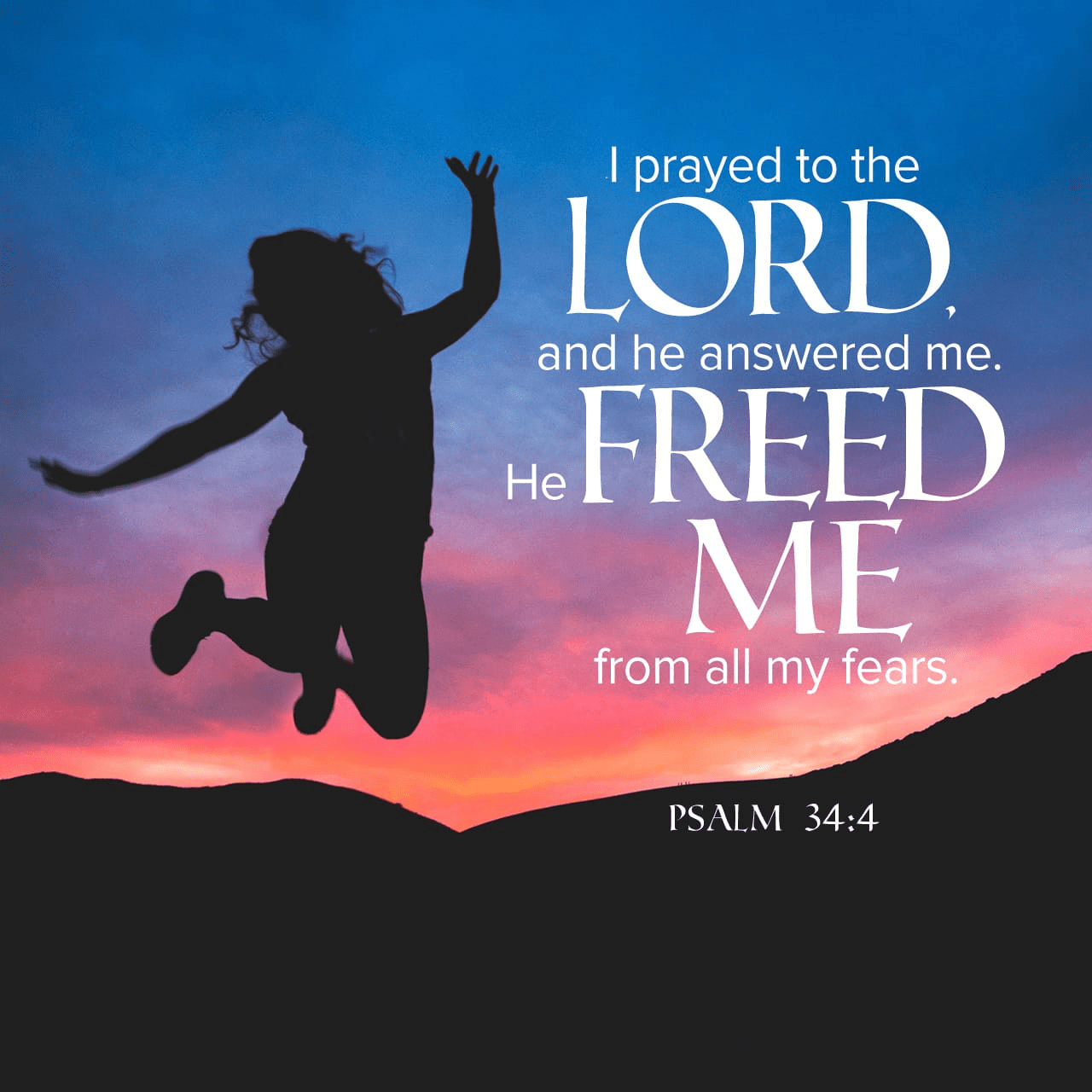 """VOTD April 15 - """"I sought the LORD, and He answered me, And delivered me from all my fears."""" Psalms 34:4 NASB"""